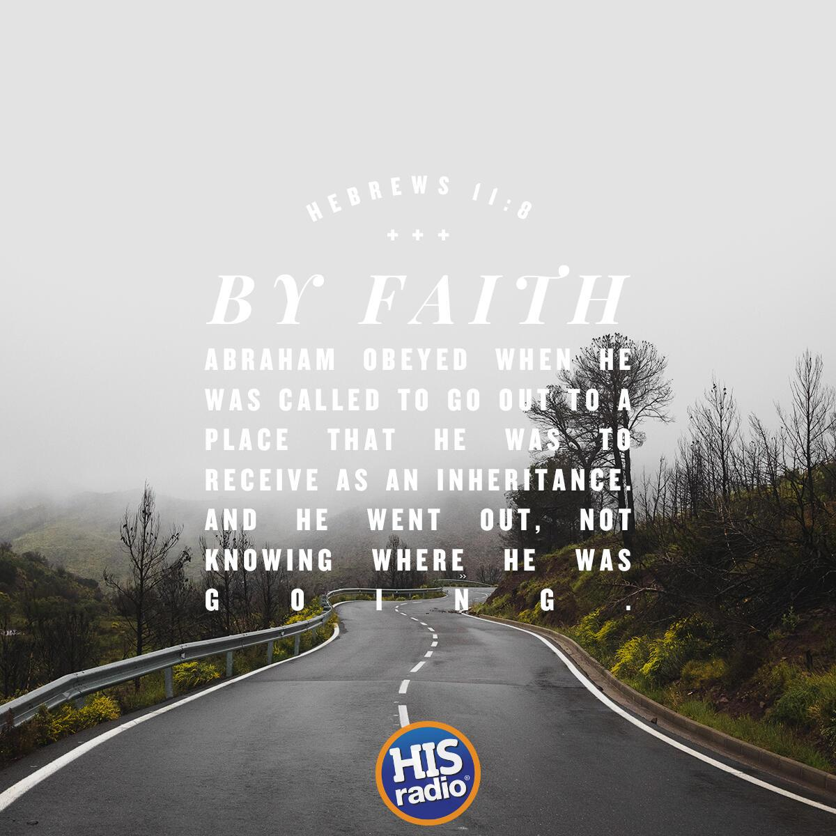 Hebrews 11:8 - Verse of the Day