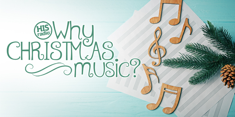 Why the Christmas Music