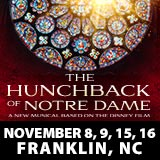 The Hunchback Of Notre Dame, The Musical - Franklin NC   His